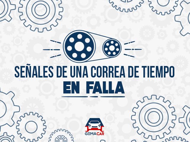 Correa de tiempo - Señales de falla - No olvides cambiarla y evita graves daños a tu motor.