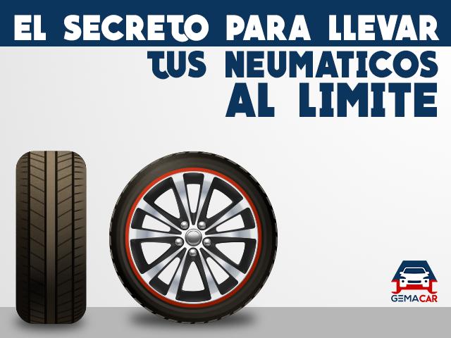 neumáticos , cauchos, el secreto para llevar tus neumáticos al límite, gemacar