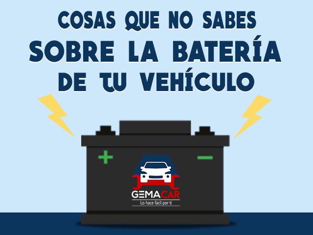 cosas que no sabes sobre la batería de tu vehículo, batería de autos, gemacar