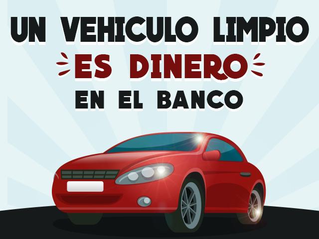 un vehículo limpio es dinero en el banco